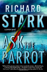 Ask the parrot - Richard Stark (Westlake)