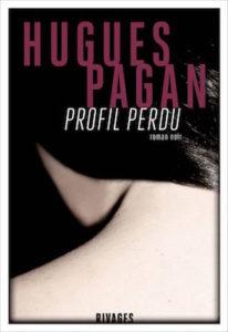 profil perdu - Hugues Pagan