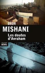 Les doutes d'Avraham - Dror Mishani