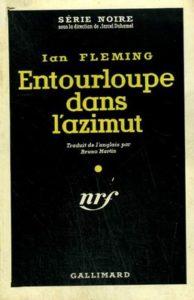 Entourloupe dans l'azimut - Ian Fleming