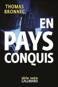 En pays conquis - Thomas Bronnec