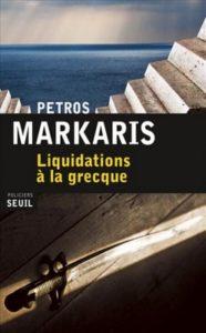 Liquidations à la grecque - Petros Markaris