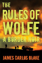 rules of wolfe - James Carlos Blake