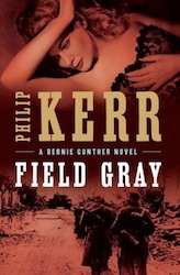 Field Gray - Philip Kerr