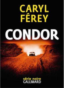 Condor de Caryl Ferey