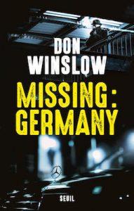 Missing Germany de Don Winslow