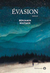 evasion Benjamin Whitmer