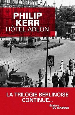 hotel Adlon Philip KERR