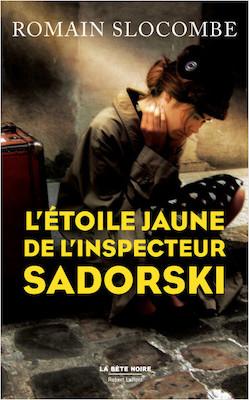 L'étoile jaune de l'inspecteur Sadorski - Raymond Slocombe