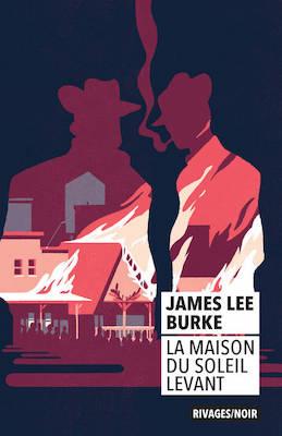La maison du soleil levant - James Lee Burke