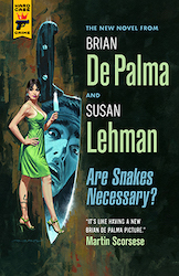 Are snakes necessary ? - Brian de Palma Susan Lehman