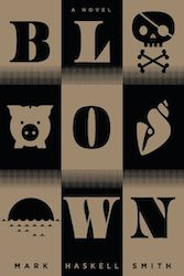 Blown Mark Haskell Smith