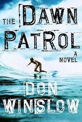 The dawn Patrol - Don WINSLOW