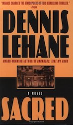Sacred Dennis LEHANE