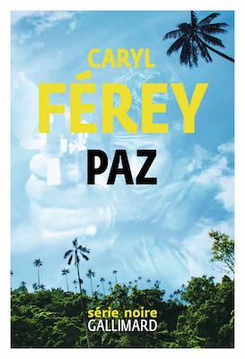 Paz Caryl Ferey