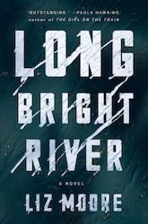 long bright river liz Moore