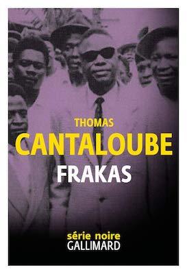 Frakas de Thomas Cantaloube