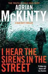 I hear the sirens in the street - Asian McKinty