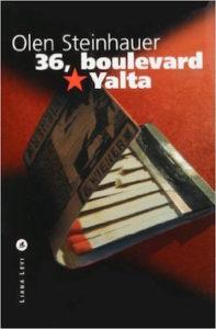 36 boulevard Yalta - Olen Steinhauer
