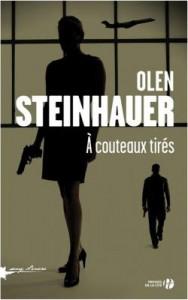 A couteaux tirés d'Olen Steinhauer