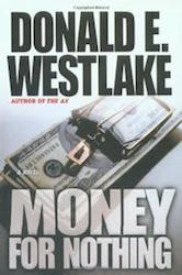 Money for nothing - Donald Westlake