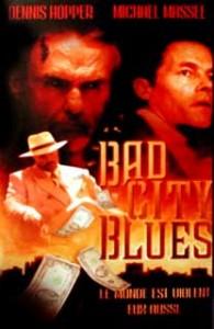 L'affiche du film Bad city blues