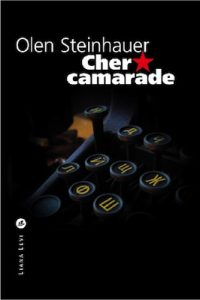 Cher camarade