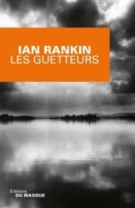 Les guetteurs de Ian Rankin