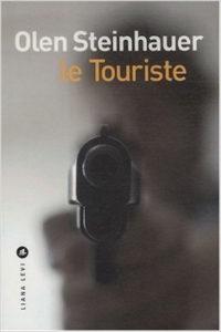Le touriste - Olen Steinhauer