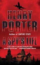 Spy's Life - Henry Porter